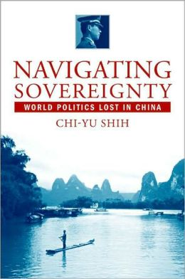 Navigating Sovereignty: World Politics Lost in China