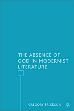 Absence of God in Modernist Literature