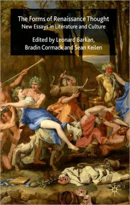 Forms of Renaissance Thought: New Essays in Literature and Culture