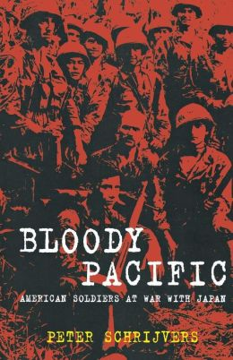 Bloody Pacific: American Soldiers at War with Japan