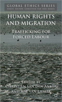 Human Rights and Migration: Trafficking for Forced Labour