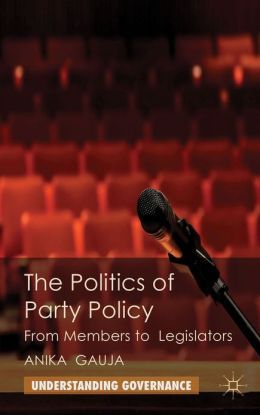 The Politics of Party Policy: From Members to Legislators