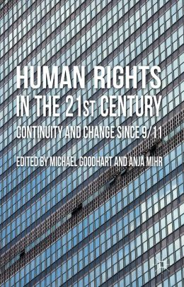 Human Rights in the 21st Century: Continuity and Change since 9/11