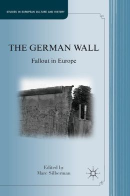 The German Wall: Fallout in Europe