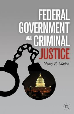 Federal Government and Criminal Justice