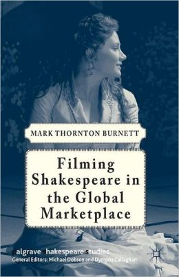 Filming Shakespeare in the Global Marketplace