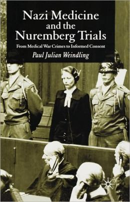 Nazi Medicine And The Nuremberg Trials