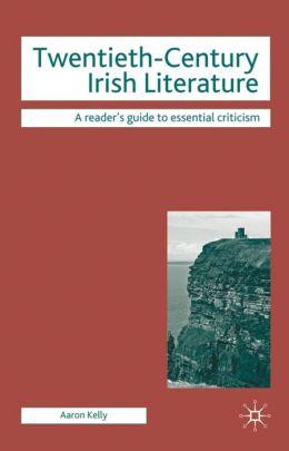Twentieth-Century Irish Literature