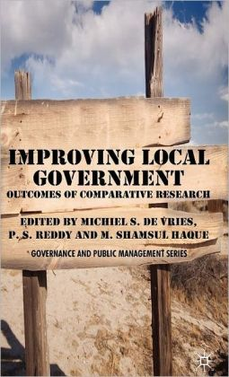 Improving Local Government: Outcomes of Comparative Research