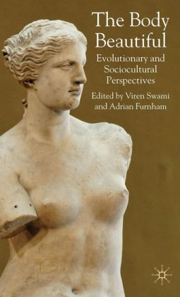 Body Beautiful: Evolutionary and Socio-Cultural Perspectives