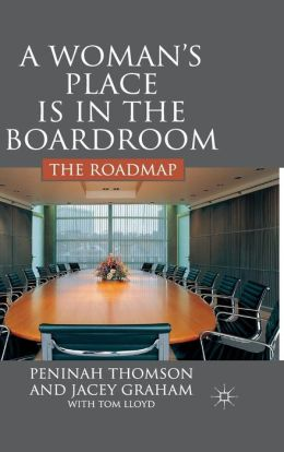 Woman's Place in the Boardroom: The Road Map