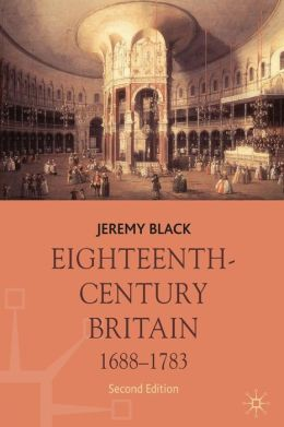 Eighteenth-Century Britain, 1688-1783
