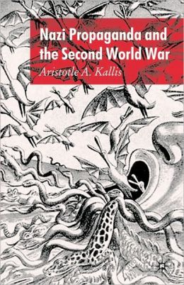 Nazi Propaganda And The Second World War