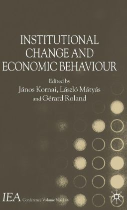 Institutional Change and Economic Behaviour