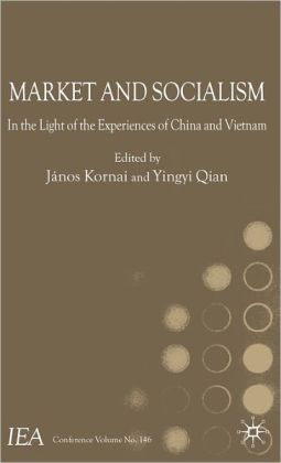 Market and Socialism: In the Light of the Experiences of China and Vietnam