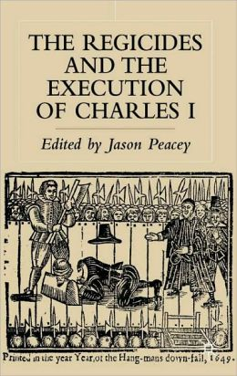 Regicides and the Execution of Charles I