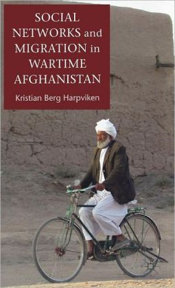Social Networks and Migration in Wartime Afghanistan