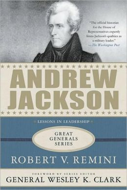 Andrew Jackson: A Biography