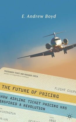 Future of Pricing: How Airline Ticket Pricing Has Inspired a Revolution