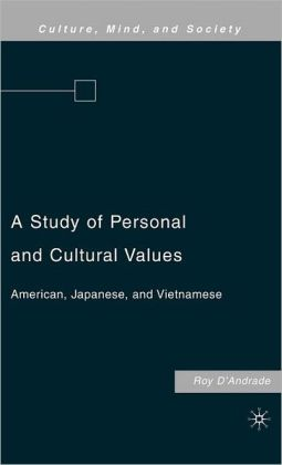 Study of Personal and Cultural Values: American, Japanese, and Vietnamese