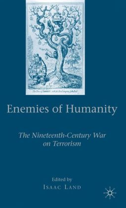 Enemies of Humanity: The Nineteenth-Century War on Terrorism