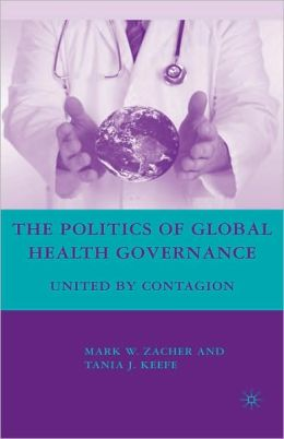 The Politics Of Global Health Governance