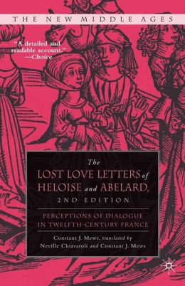 Lost Love Letters of Heloise and Abelard: Perceptions of Dialogue in Twelfth-Century France