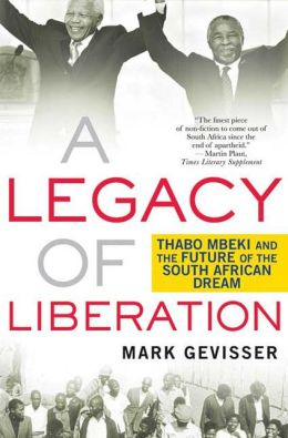 Legacy of Liberation: Thabo Mbeki and the Future of the South African Dream