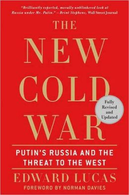 New Cold War: Putin's Russia and the Threat to the West