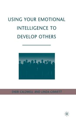 Using Your Emotional Intelligence to Develop Others