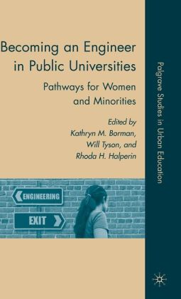 Becoming an Engineer in Public Universities: Pathways for Women and Minorities