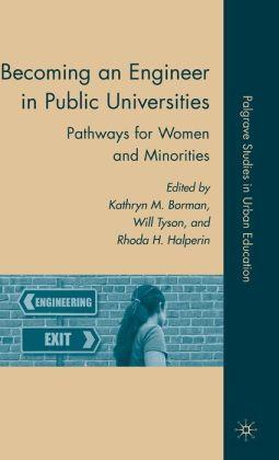 Becoming an Engineer in Public Universities: Pathways for Women and Minorities