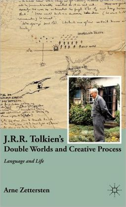 J.R.R. Tolkien's Double Worlds and Creative Process: Language and Life