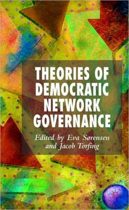 Theories Of Democratic Network Governance