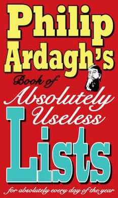 Book of Absolutely Useless Lists for Absolutely Every Day of the Year