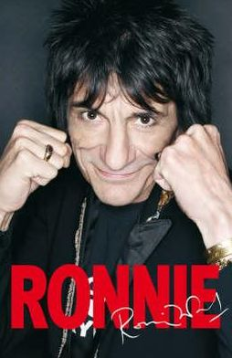Ronnie: The Autobiography of Ronnie Wood