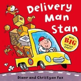 Delivery Man Stan. Diane and Christyan Fox