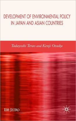 Development Of Environmental Policy In Japan And Asian Countries
