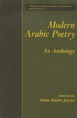 Modern Arabic Poetry: An Anthology