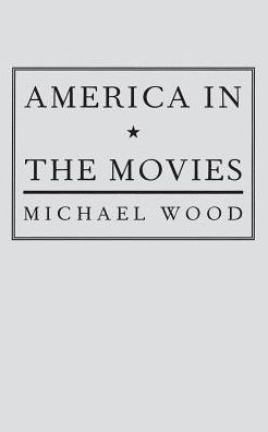 America in the Movies: Or,