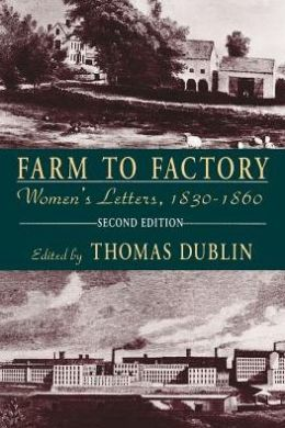 Farm to Factory: Women's Letters, 1830-1860