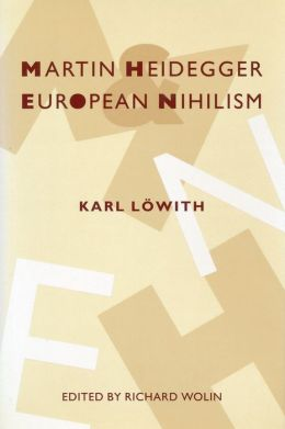 Martin Heidegger and European Nihilism