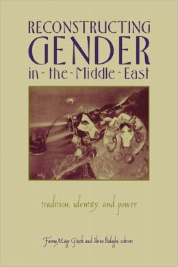 Reconstructing Gender In Middle East
