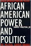 African American Power and Politics: The Political Context Variable