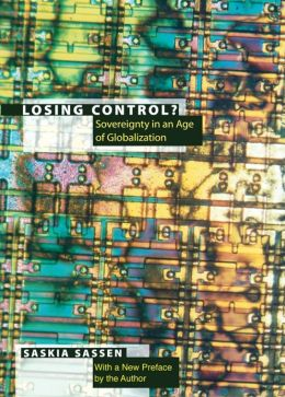 Losing Control?: Sovereignty in the Age of Globalization