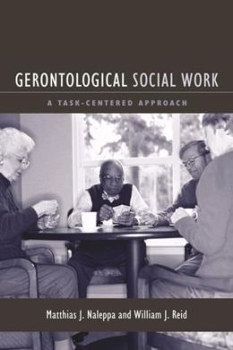 Gerontological Social Work: A Task-Centered Approach