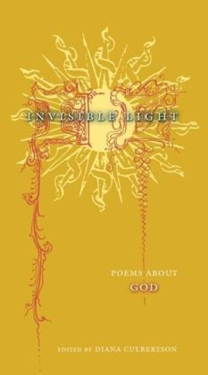 Invisible Light: Poems about God