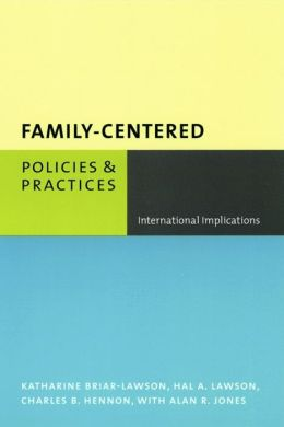 Family-Centered Policies and Practices: International Implications