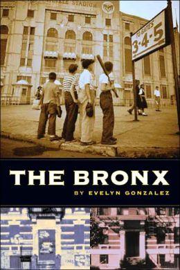 The Bronx (The Columbia History of Urban Life)