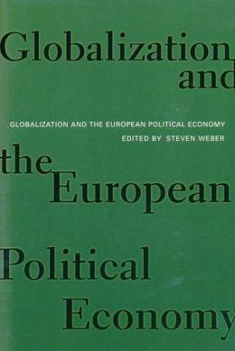 Globalization and the European Political Economy